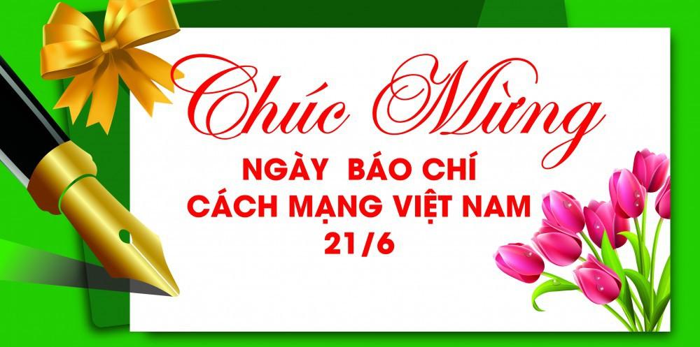 Chúc Mừng Ngày Báo Chí Cách Mạng Việt Nam 21-6
