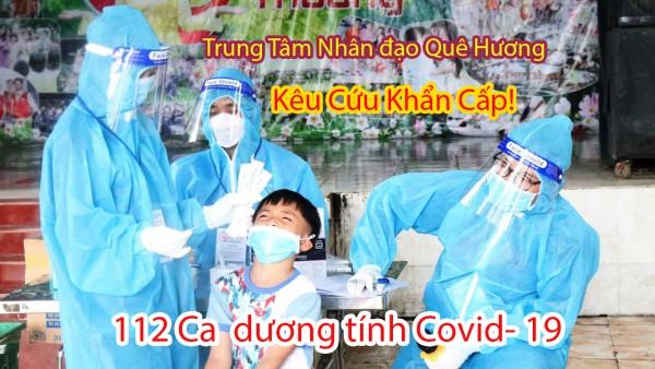 Tin Nóng 112 Ca Nhiễm Covid-19 tai Mái ấm Quê Hương - Huỳnh Tiểu Hương