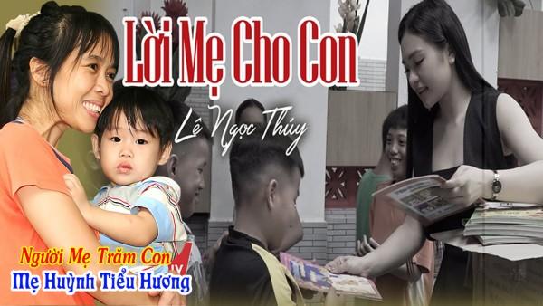 Lời Mẹ Cho Con | Lê Ngọc Thuý