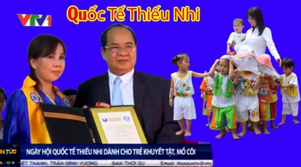Tin Tức VTV1- Quốc Tế Thiếu Nhi - Trái Tim Của Mẹ Huỳnh Tiểu Hương